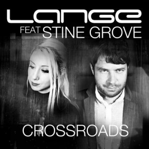Lange feat. Stine Grove - CROSSROADS