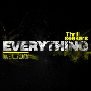 The Thrillseekers feat. Stine Grove - EVERYTHING