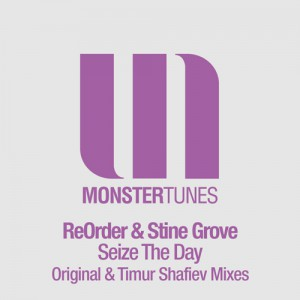 ReOrder & Stine Grove - SEIZE THE DAY