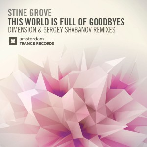 Stine Grove - THIS WORLD IS FULL OF GOODBYES