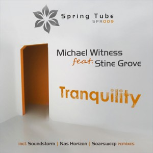 Michael Witness feat. Stine Grove – Tranquility