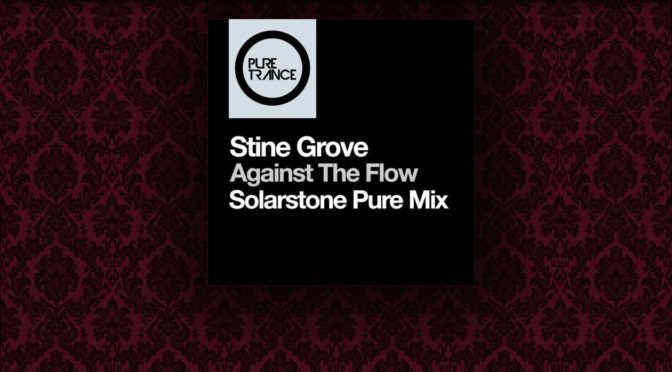 Release: Stine Grove – Against the Flow