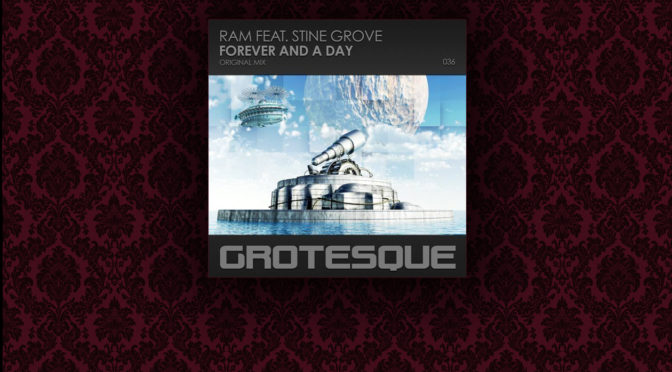 Release: RAM & Stine Grove – Forever and a Day (single)