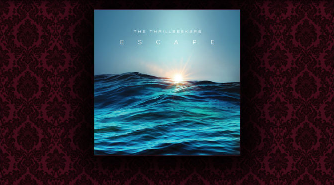Release: The Thrillseekers – Escape (with Stine Grove)