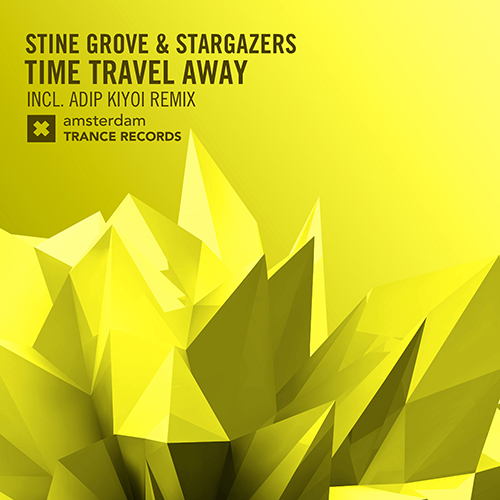 Stine Grove & Stargazers - TIME TRAVEL AWAY